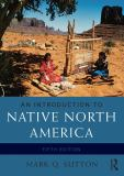 An Introduction to Native North America 5th Edition