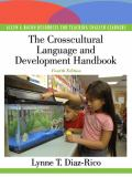The Crosscultural, Language, and Academic Development Handbook 4th Edition