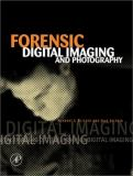 Forensic Digital Imaging and Photography 9780121064112