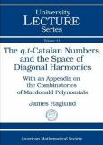 The Q,T-Catalan Numbers and the Space of Diagonal Harmonics 9780821844113