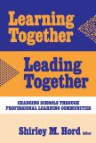 Learning Together, Leading Together 9780807744116