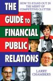 The Guide to Financial Public Relations 9780910944120