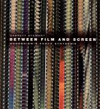 Between Film and Screen 9780226774121
