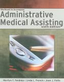 Administrative Medical Assisting 6th Edition