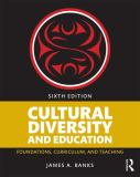 Cultural Diversity and Education 6th Edition