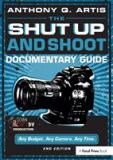 The Shut up and Shoot Documentary Guide 2nd Edition