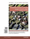 Human Evolution and Culture, Books a la Carte Edition Plus NEW MyAnthroLab for Anthropology -- Access Card Package 8th Edition