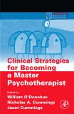 Clinical Strategies for Becoming a Master Psychotherapist 9780120884162