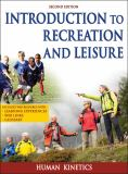 Introduction to Recreation and Leisure 2nd Edition