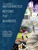 Customized Version of Mathematics Beyond the Numbers by George T. Gilbert and Rhonda L. Hatcher Designed Specifically for Valencia College