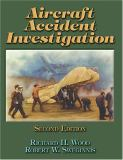 Aircraft Accident Investigation 2nd Edition