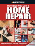 The Complete Photo Guide to Home Repair 3rd Edition