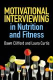 Motivational Interviewing in Nutrition and Fitness 1st Edition