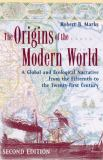 The Origins of the Modern World 9780742554191