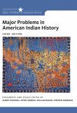 Major Problems in American Indian History 3rd Edition