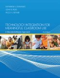 Technology Integration for Meaningful Classroom Use 2nd Edition