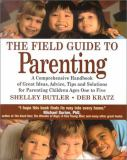 The Field Guide to Parenting 9781886284210