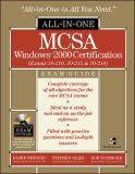 MCSA Windows 2000® Certification All-in-One Exam Guide (Exams 70-210, 70-215, 70-218) 9780072224214