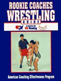 Rookie Coaches Wrestling Guide 9780880114219