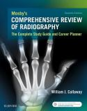 Mosby's Comprehensive Review of Radiography 7th Edition