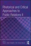 Rhetorical and Critical Approaches to Public Relations 9780805864243