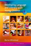 Developing Language and Literacy with Young Children 3rd Edition