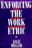 Enforcing the Work Ethic 9780791404249