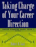 Taking Charge of Your Career Direction 5th Edition