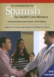 An Introduction to Spanish for Health Care Workers 3rd Edition