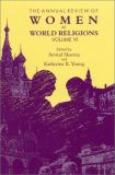 The Annual Review of Women in World Religions 9780791454268