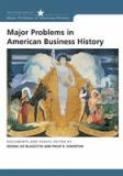 Major Problems in American Business History