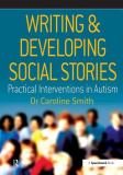 Writing and Developing Social Stories 9780863884320