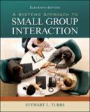 A Systems Approach to Small Group Interaction 11th Edition