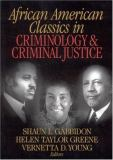 African American Classics in Criminology and Criminal Justice 1st Edition