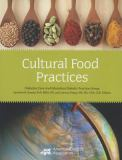 Cultural Food Practices 1st Edition