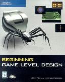 Beginning Game Level Design 9781592004348
