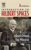Introduction to Hilbert Spaces with Applications 9780122084386