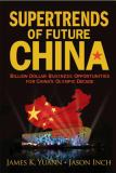 Supertrends of Future China 9789812814395