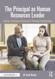 The Principal As Human Resources Leader 1st Edition