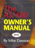 The AS/400 Owner's Manual 9781883884406