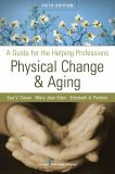 Physical Change and Aging 9780826104410