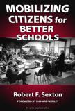 Mobilizing Citizens for Better Schools 9780807744420