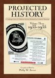 Projected History 9780981744421