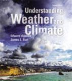 Understanding Weather and Climate Plus MasteringMeteorology with EText -- Access Card Package 7th Edition
