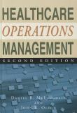 Healthcare Operations Management 2nd Edition