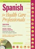 Spanish for Healthcare Professionals 3rd Edition