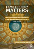 Family Policy Matters 3rd Edition