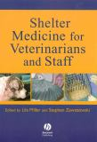 Shelter Medicine for Veterinarians and Staff 9780813824482