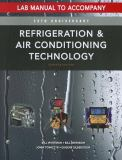 Lab Manual for Whitman/Johnson/Tomczyk/Silberstein's Refrigeration and Air Conditioning Technology, 7th 7th Edition