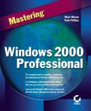 Mastering Windows 2000 Professional 9780782124484